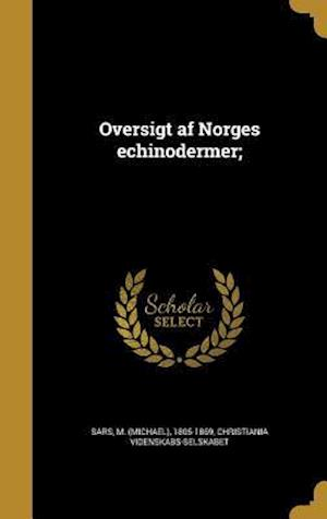 Bog, hardback Oversigt AF Norges Echinodermer;