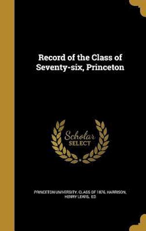 Bog, hardback Record of the Class of Seventy-Six, Princeton