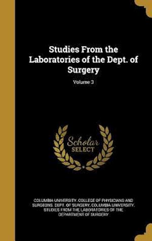 Bog, hardback Studies from the Laboratories of the Dept. of Surgery; Volume 3