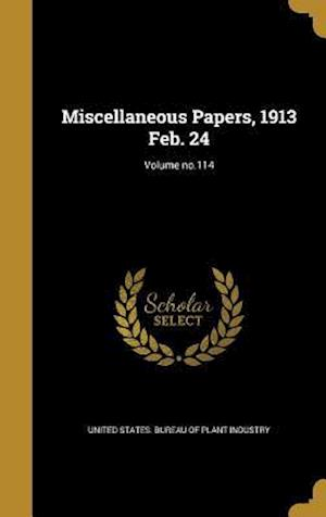 Bog, hardback Miscellaneous Papers, 1913 Feb. 24; Volume No.114 af Morgan William Evans