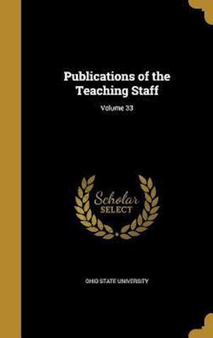 Bog, hardback Publications of the Teaching Staff; Volume 33
