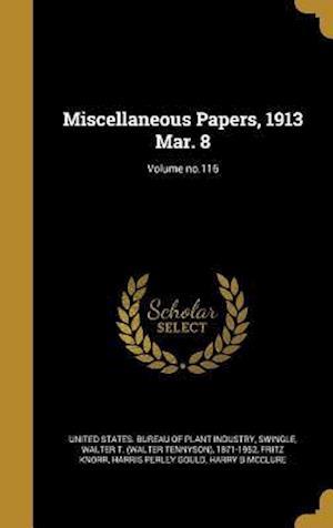 Bog, hardback Miscellaneous Papers, 1913 Mar. 8; Volume No.116 af Fritz Knorr