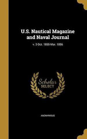 Bog, hardback U.S. Nautical Magazine and Naval Journal; V. 3 Oct. 1855-Mar. 1856