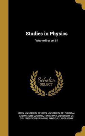 Bog, hardback Studies in Physics; Volume First Vol 61