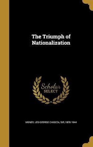 Bog, hardback The Triumph of Nationalization
