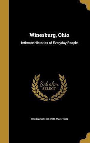 Winesburg, Ohio af Sherwood 1876-1941 Anderson