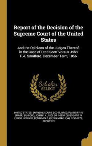 Bog, hardback Report of the Decision of the Supreme Court of the United States