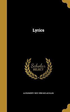 Lyrics af Alexander 1820-1896 McLachlan