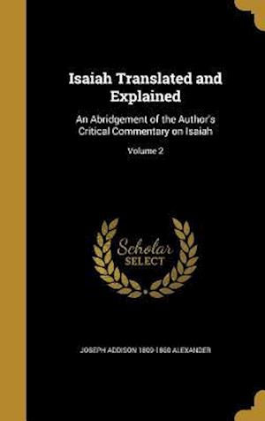 Isaiah Translated and Explained af Joseph Addison 1809-1860 Alexander