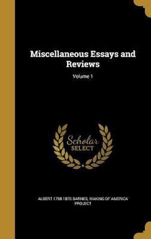 Bog, hardback Miscellaneous Essays and Reviews; Volume 1 af Albert 1798-1870 Barnes