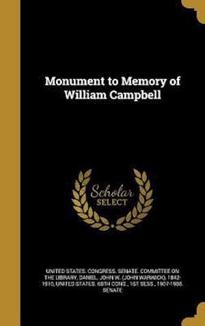 Bog, hardback Monument to Memory of William Campbell
