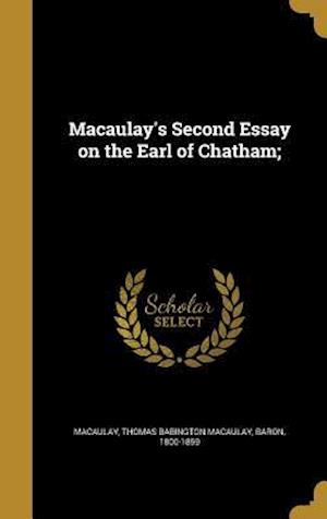 Bog, hardback Macaulay's Second Essay on the Earl of Chatham;