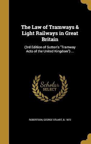 Bog, hardback The Law of Tramways & Light Railways in Great Britain