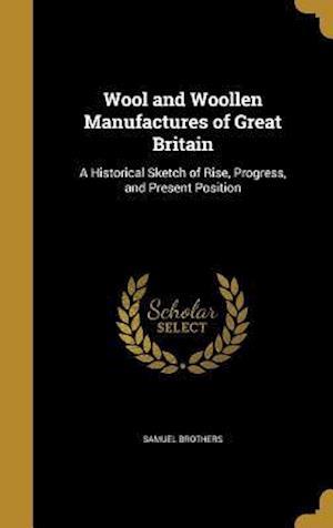 Bog, hardback Wool and Woollen Manufactures of Great Britain
