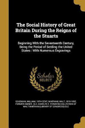 Bog, paperback The Social History of Great Britain During the Reigns of the Stuarts