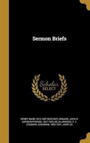 Bog, hardback Sermon Briefs af Henry Ward 1813-1887 Beecher