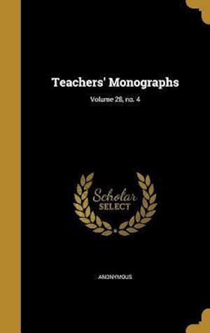 Bog, hardback Teachers' Monographs; Volume 28, No. 4