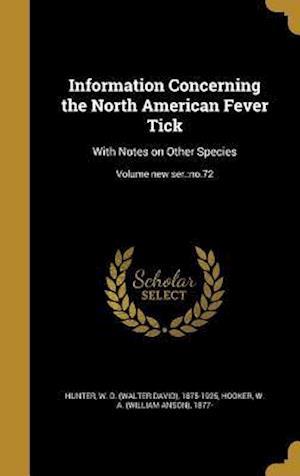 Bog, hardback Information Concerning the North American Fever Tick