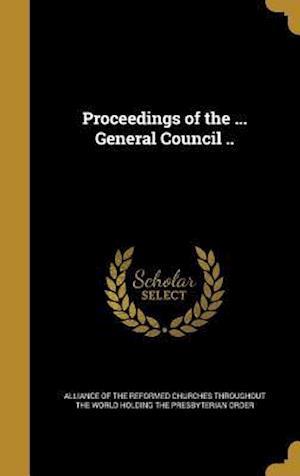 Bog, hardback Proceedings of the ... General Council ..
