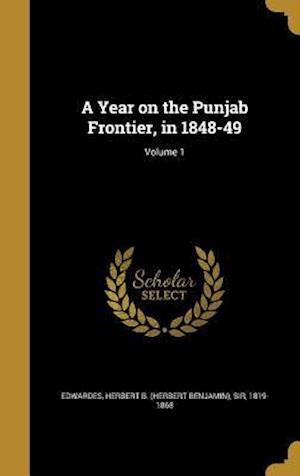 Bog, hardback A Year on the Punjab Frontier, in 1848-49; Volume 1