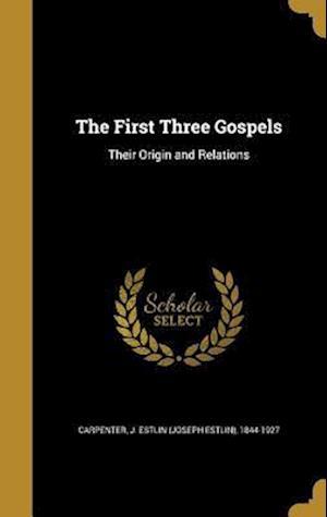 Bog, hardback The First Three Gospels
