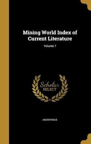 Bog, hardback Mining World Index of Current Literature; Volume 7