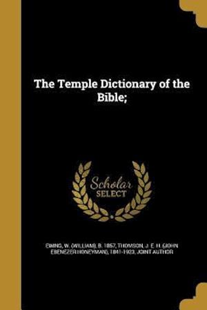 Bog, paperback The Temple Dictionary of the Bible;