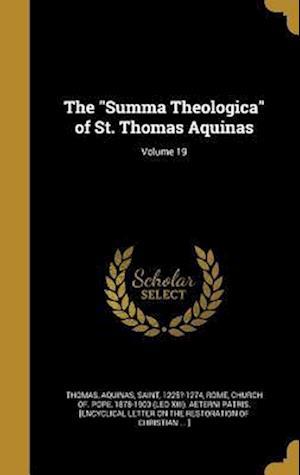 Bog, hardback The Summa Theologica of St. Thomas Aquinas; Volume 19