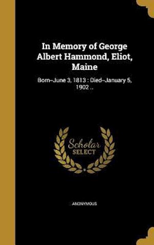 Bog, hardback In Memory of George Albert Hammond, Eliot, Maine