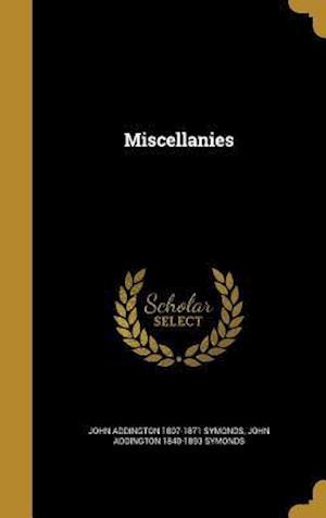 Miscellanies af John Addington 1840-1893 Symonds, John Addington 1807-1871 Symonds
