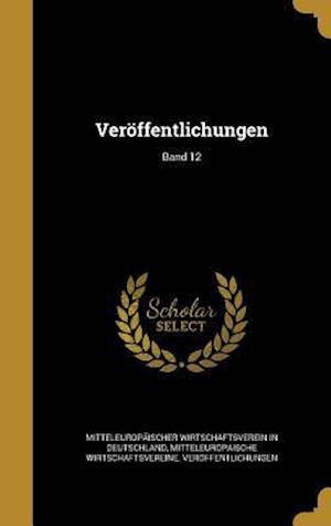 Bog, hardback Veroffentlichungen; Band 12