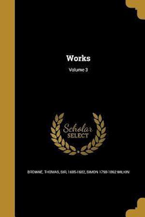 Bog, paperback Works; Volume 3 af Simon 1790-1862 Wilkin
