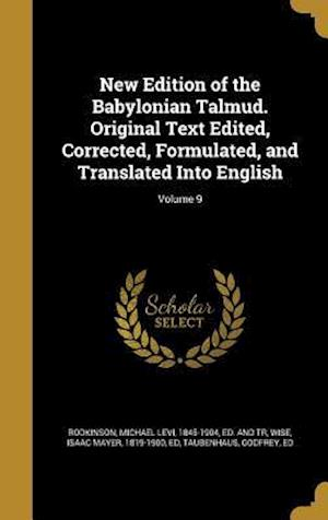 Bog, hardback New Edition of the Babylonian Talmud. Original Text Edited, Corrected, Formulated, and Translated Into English; Volume 9