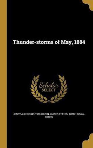 Bog, hardback Thunder-Storms of May, 1884 af Henry Allen 1849-1900 Hazen