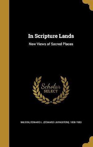 Bog, hardback In Scripture Lands