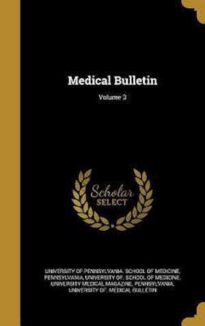 Bog, hardback Medical Bulletin; Volume 3