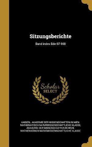 Bog, hardback Sitzungsberichte; Band Index Bde.97-100