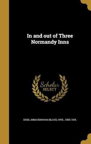 Bog, hardback In and Out of Three Normandy Inns