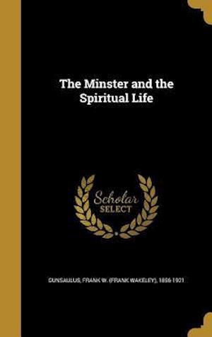 Bog, hardback The Minster and the Spiritual Life