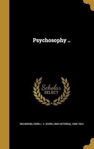 Bog, hardback Psychosophy ..