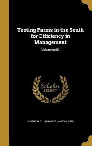 Bog, hardback Testing Farms in the South for Efficiency in Management; Volume No.83