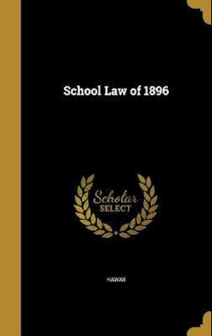 Bog, hardback School Law of 1896