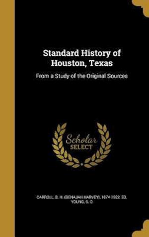 Bog, hardback Standard History of Houston, Texas