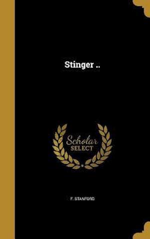 Bog, hardback Stinger .. af F. Stanford