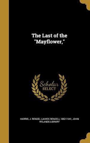 Bog, hardback The Last of the Mayflower,