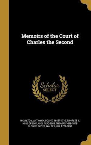 Memoirs of the Court of Charles the Second af Thomas 1618-1679 Blount
