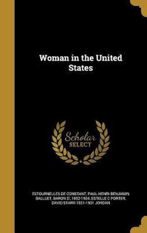 Bog, hardback Woman in the United States af Estelle C. Porter, David Starr 1851-1931 Jordan