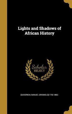 Bog, hardback Lights and Shadows of African History