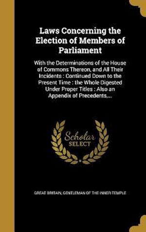 Bog, hardback Laws Concerning the Election of Members of Parliament