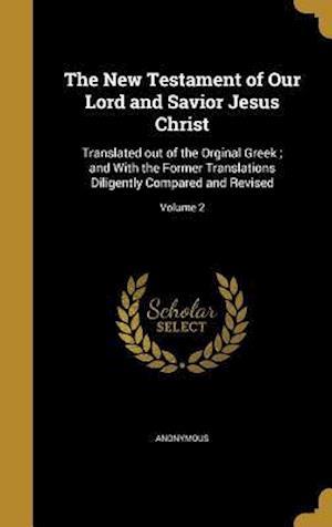 Bog, hardback The New Testament of Our Lord and Savior Jesus Christ
